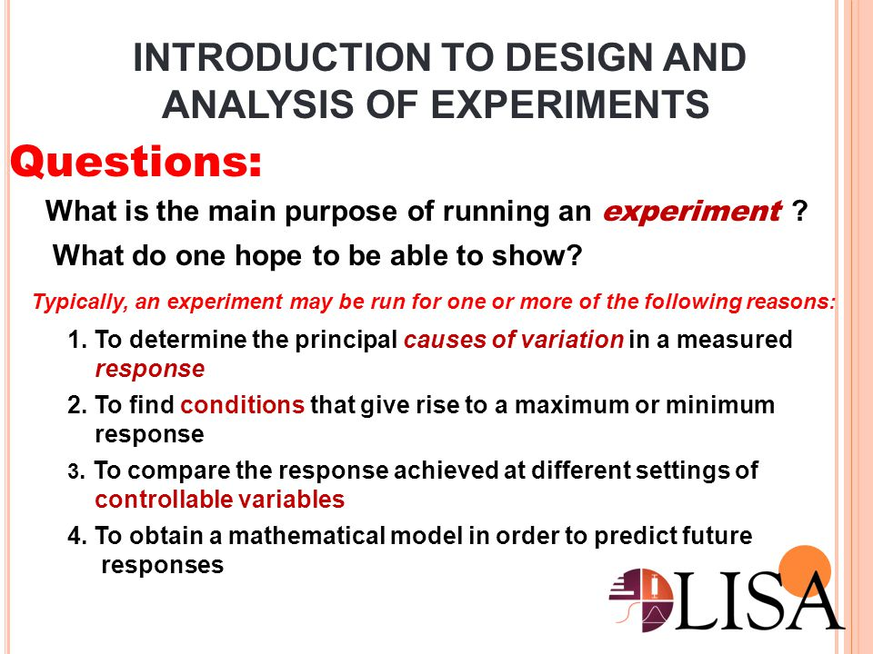 INTRODUCTION TO DESIGN AND ANALYSIS OF EXPERIMENTS