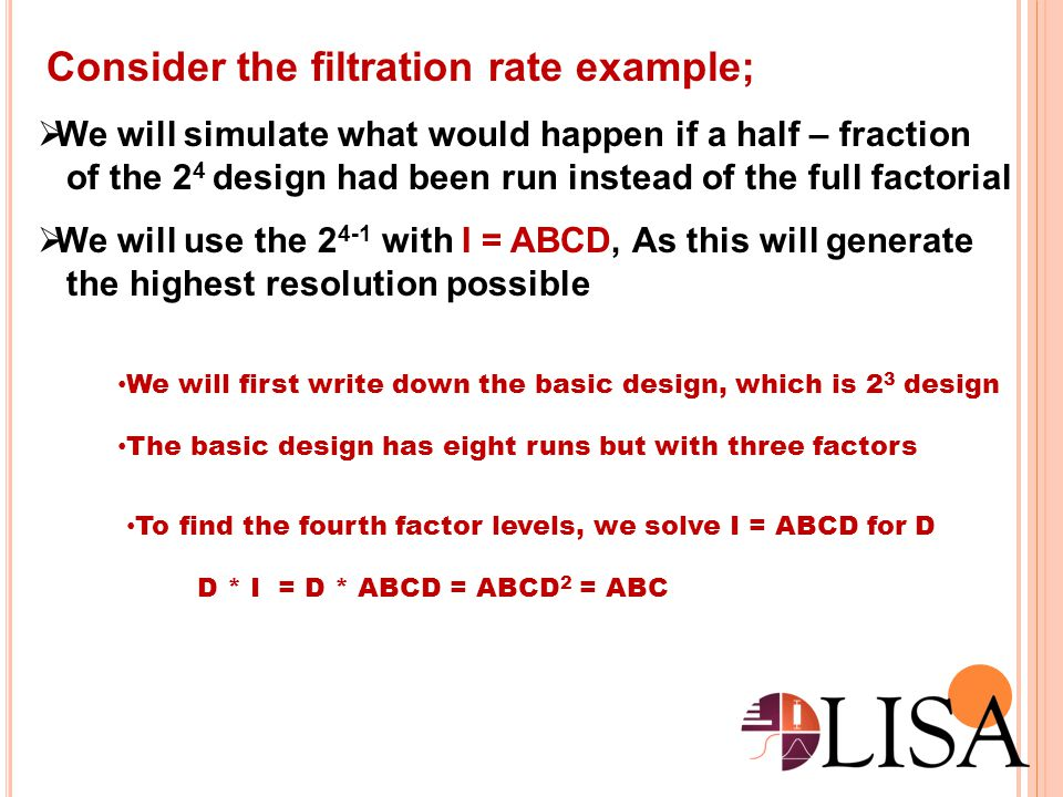 Consider the filtration rate example;