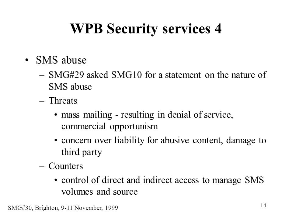 WPB Security services 4 SMS abuse