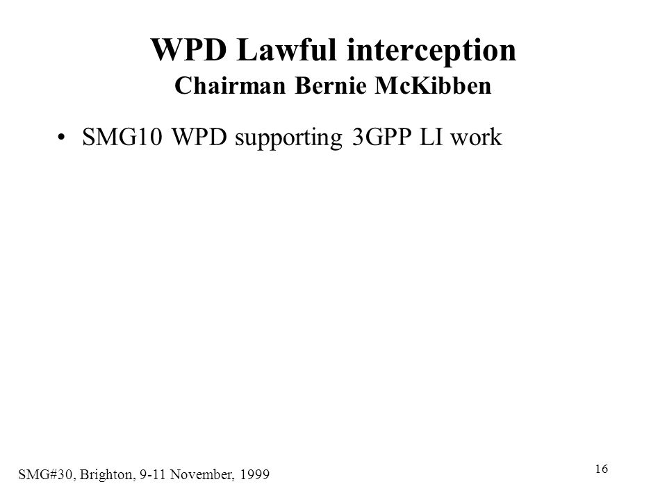 WPD Lawful interception Chairman Bernie McKibben