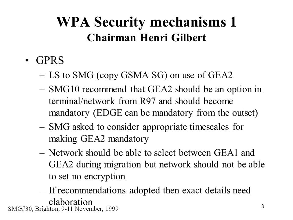 WPA Security mechanisms 1 Chairman Henri Gilbert