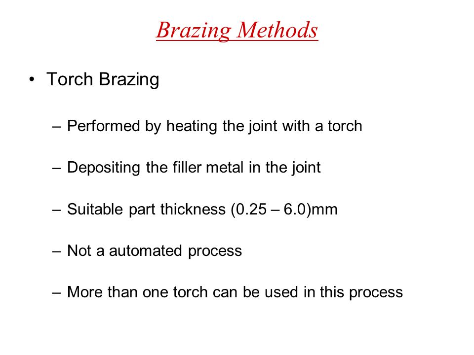 Brazing Methods Torch Brazing