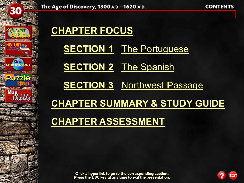 SECTION 1 The Portuguese SECTION 2 The Spanish