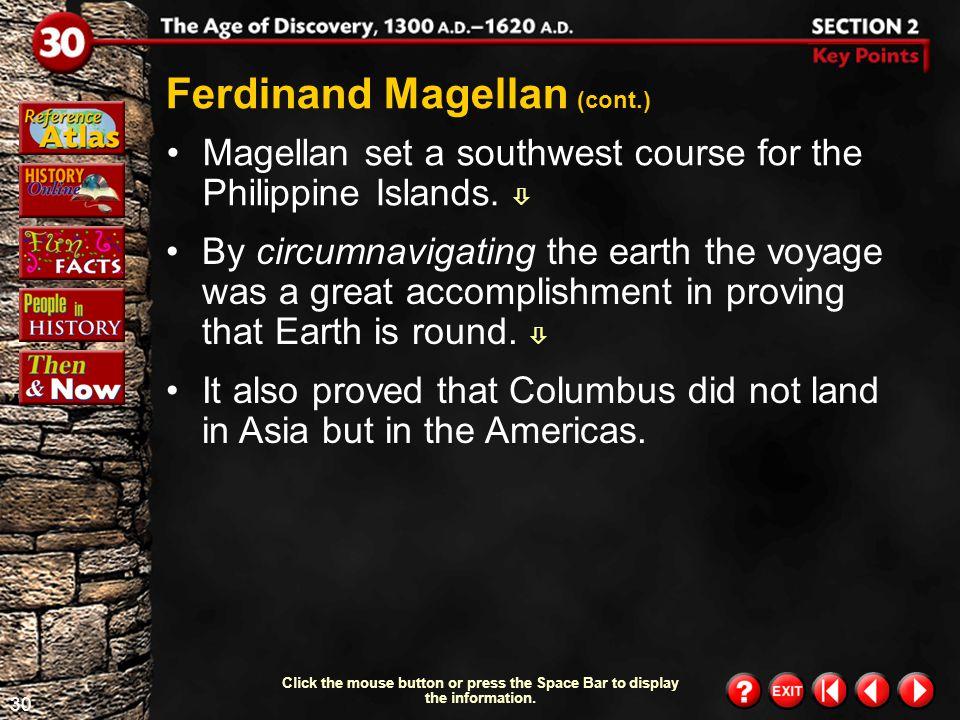 Ferdinand Magellan (cont.)