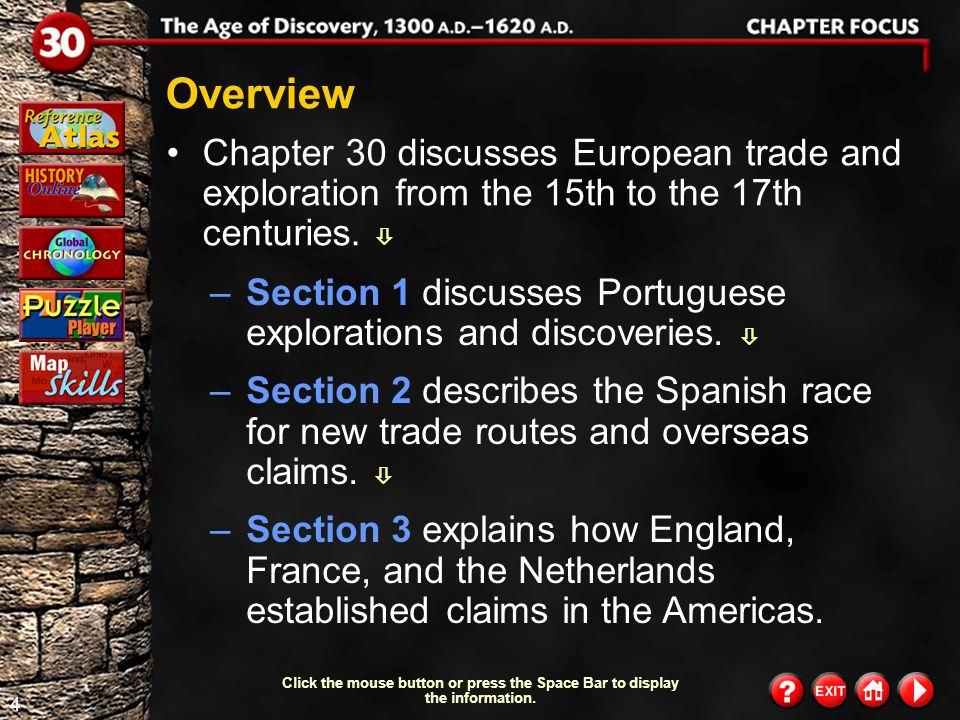 Overview Chapter 30 discusses European trade and exploration from the 15th to the 17th centuries. 