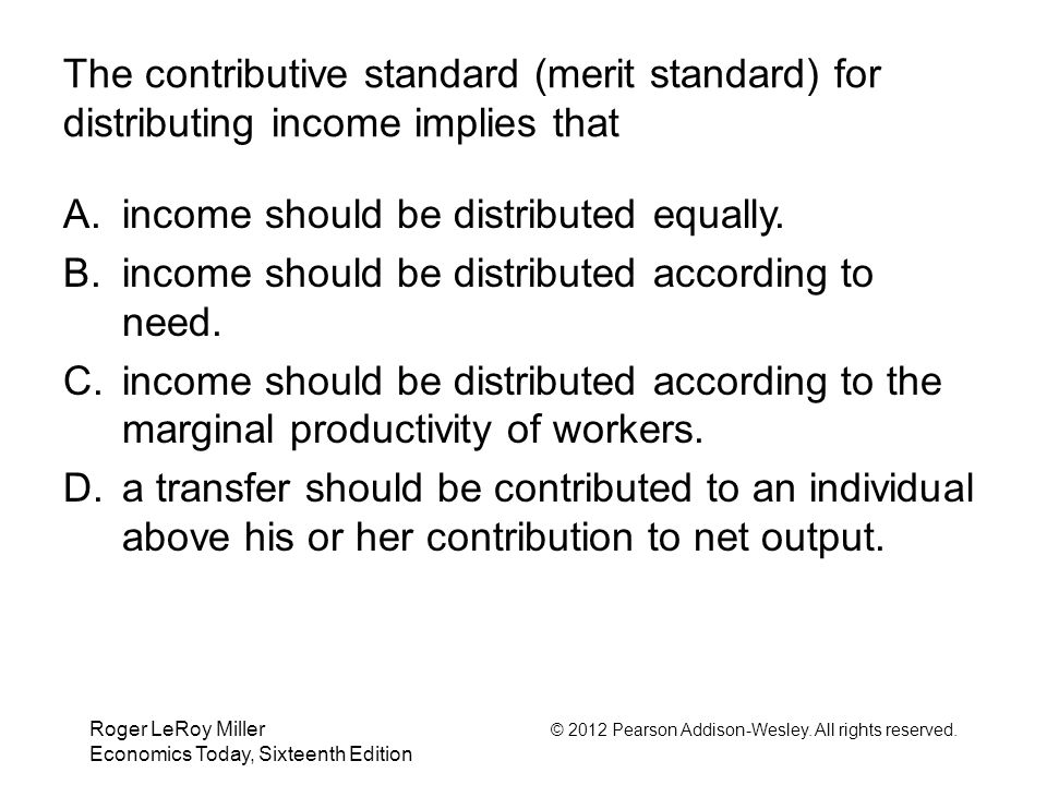 income should be distributed equally.