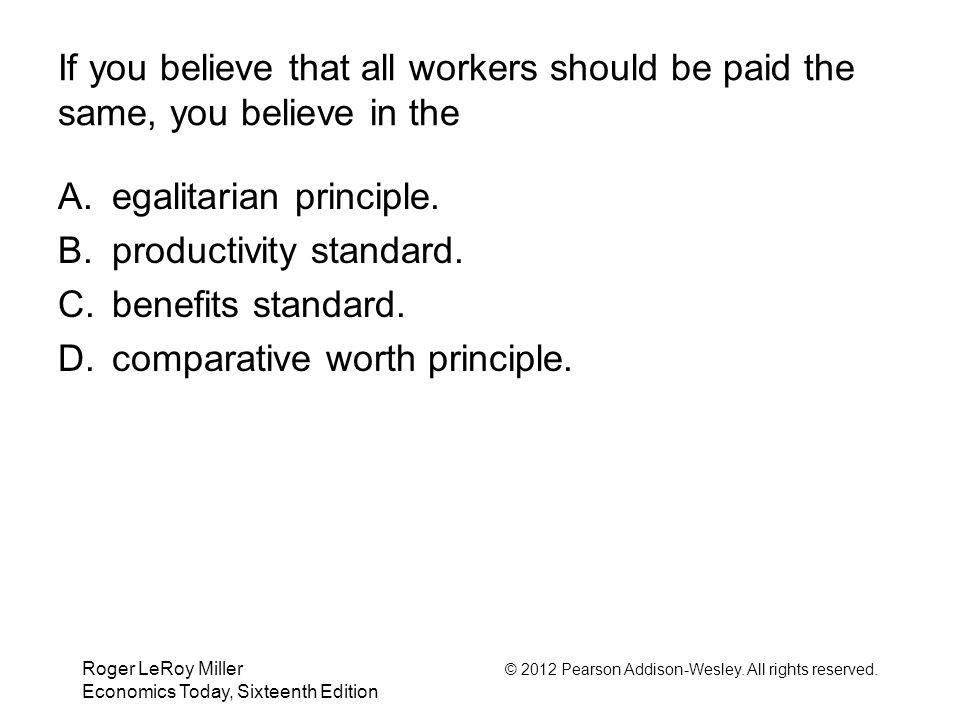 egalitarian principle. productivity standard. benefits standard.
