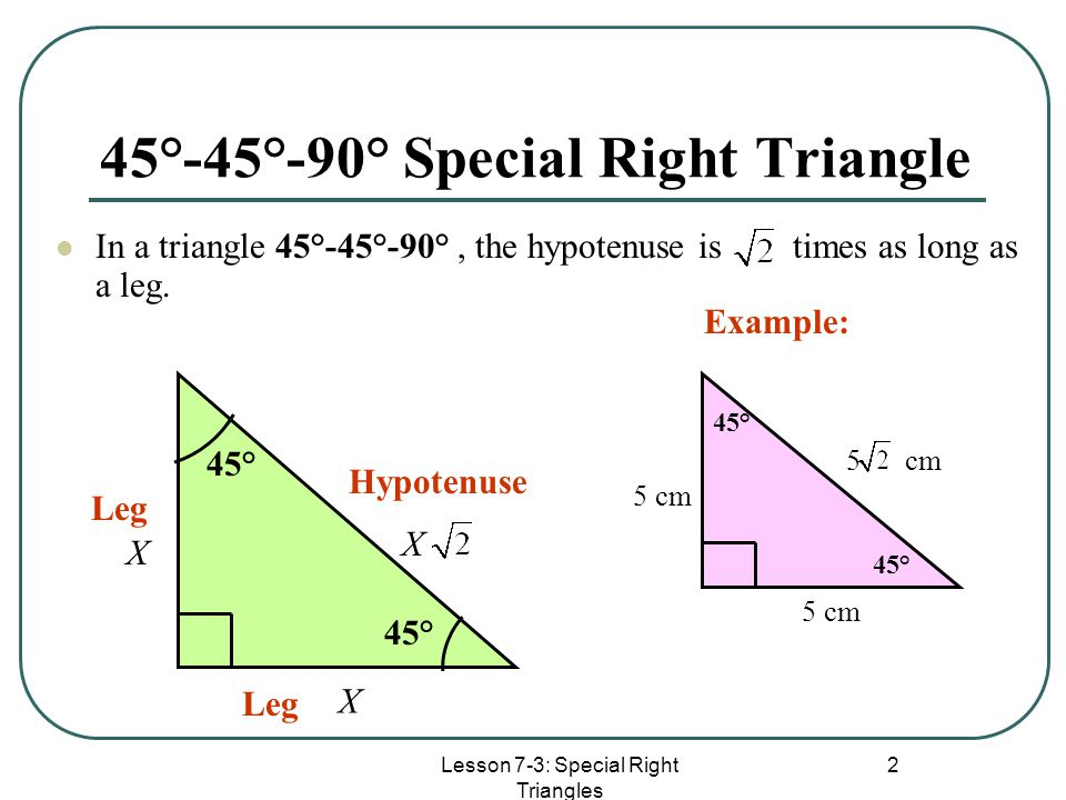 45°-45°-90° Special Right Triangle
