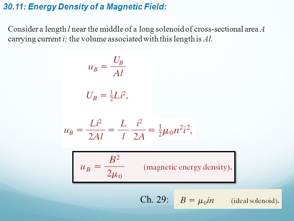 Ch. 29: 30.11: Energy Density of a Magnetic Field:
