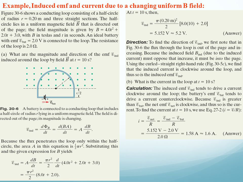 Example, Induced emf and current due to a changing uniform B field: