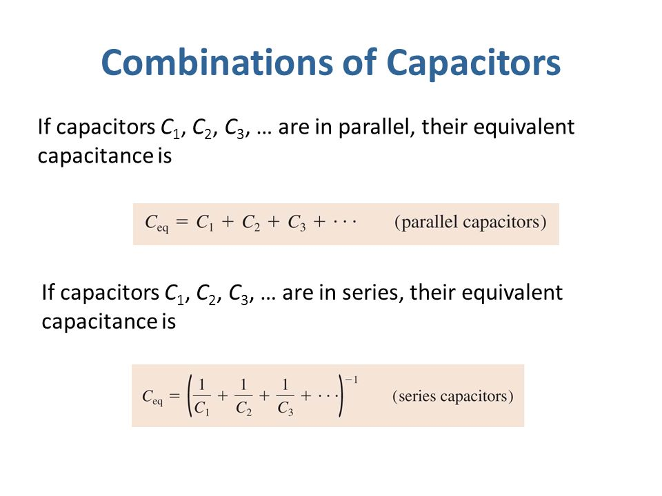 Combinations of Capacitors
