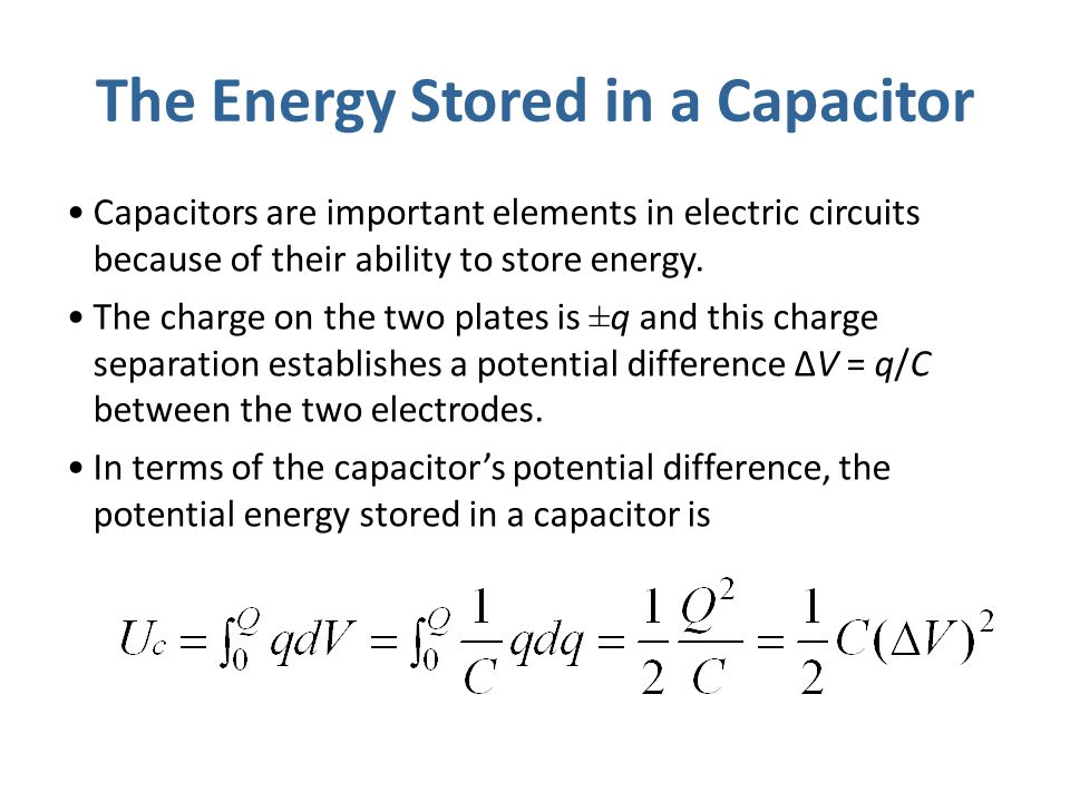 The Energy Stored in a Capacitor