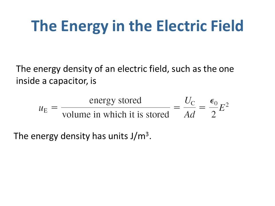 The Energy in the Electric Field