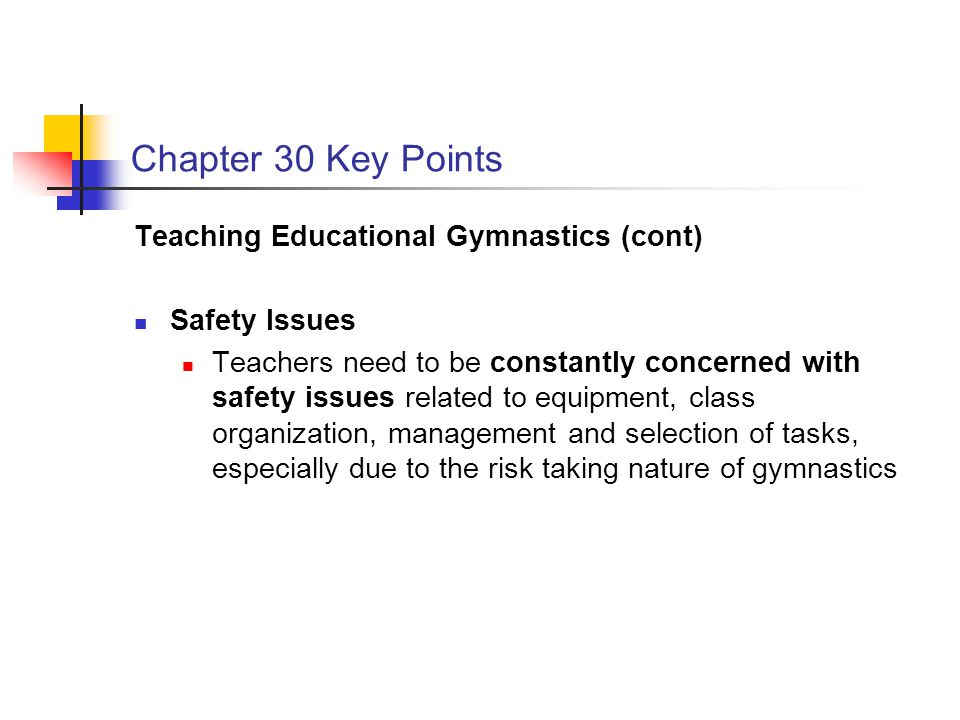 Chapter 30 Key Points Teaching Educational Gymnastics (cont)