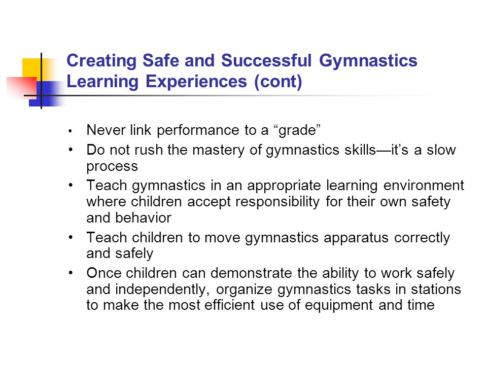 Creating Safe and Successful Gymnastics Learning Experiences (cont)