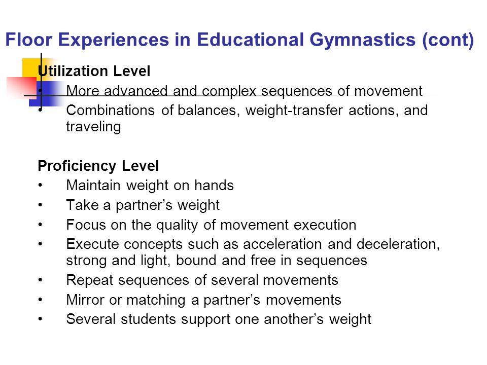 Floor Experiences in Educational Gymnastics (cont)