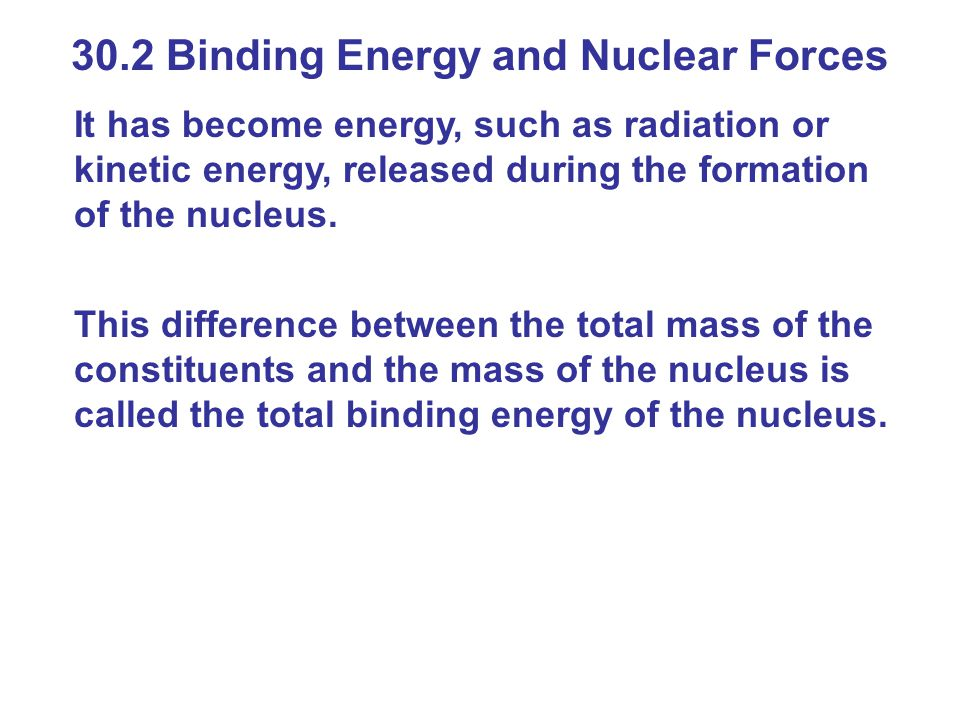 30.2 Binding Energy and Nuclear Forces