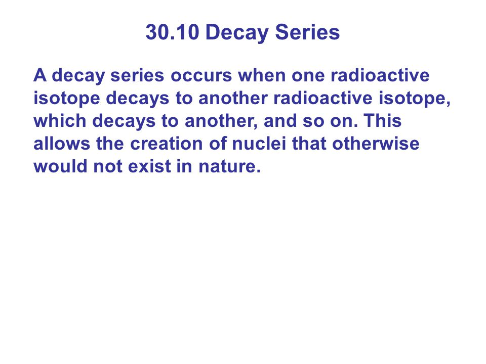 30.10 Decay Series