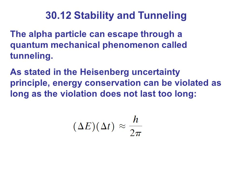 30.12 Stability and Tunneling