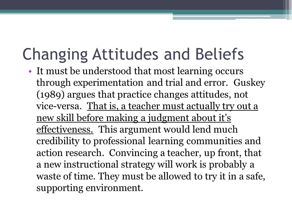 Changing Attitudes and Beliefs
