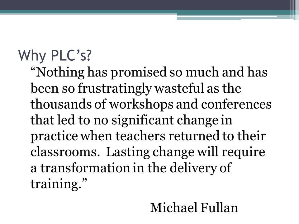 Why PLC's