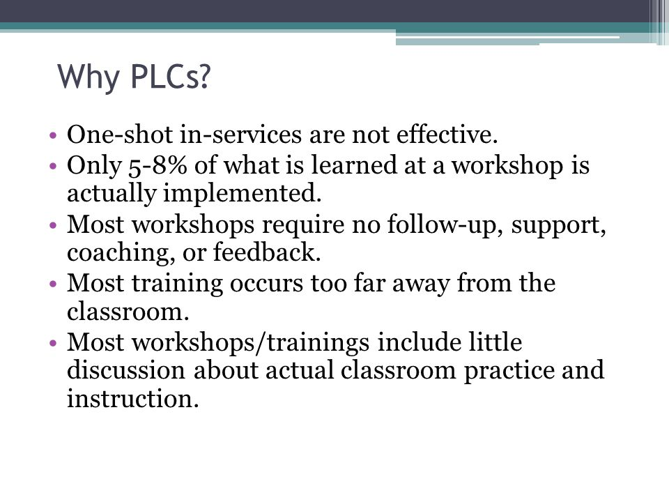 Why PLCs One-shot in-services are not effective.