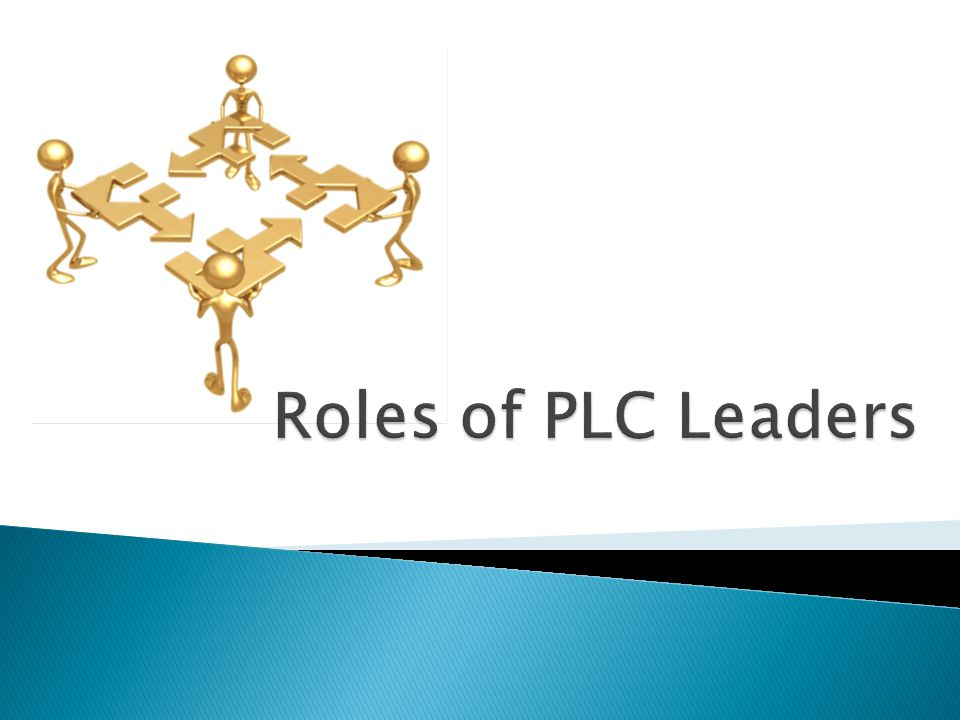 Roles of PLC Leaders