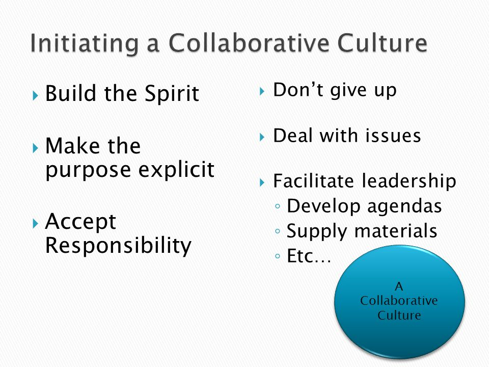 Initiating a Collaborative Culture
