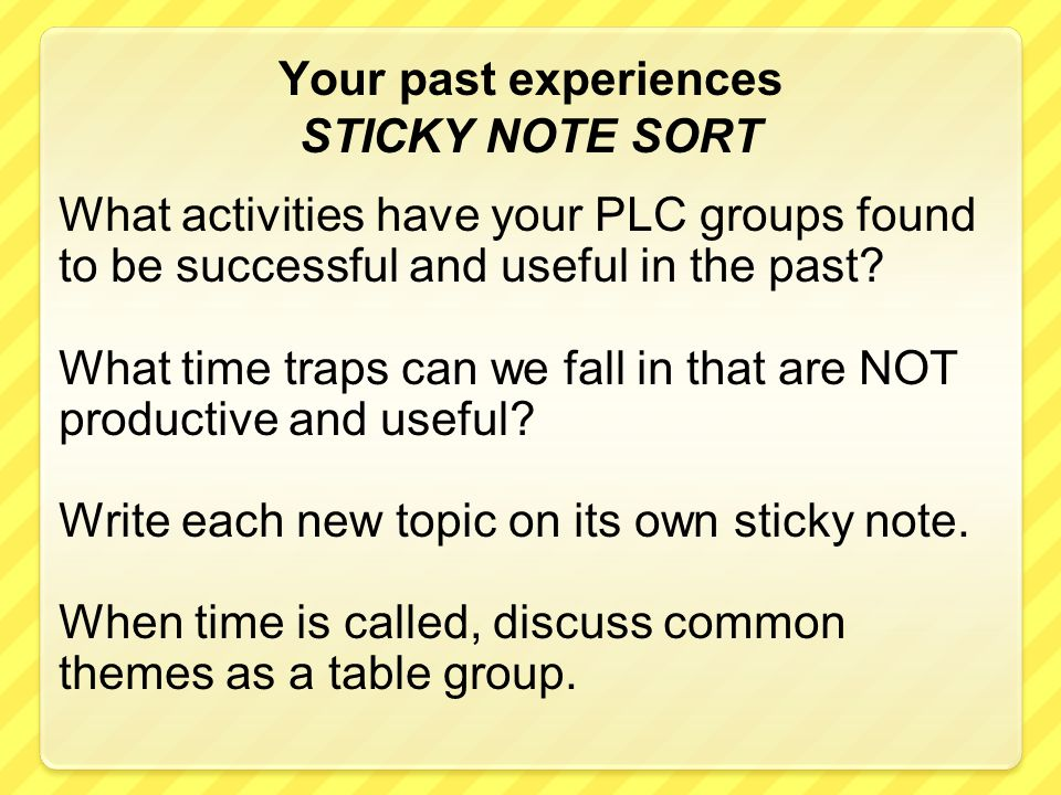 Your past experiences STICKY NOTE SORT