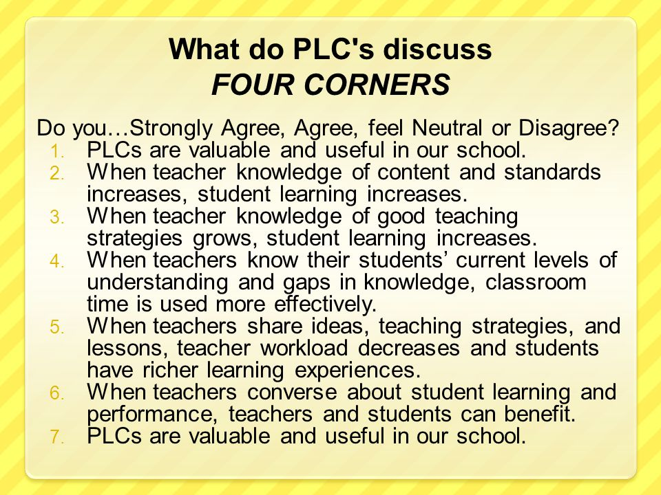 What do PLC s discuss FOUR CORNERS