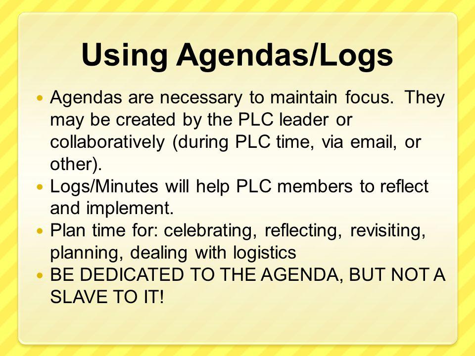 Using Agendas/Logs