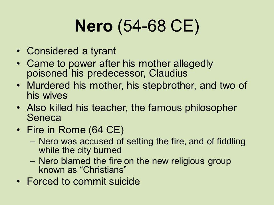 Nero (54-68 CE) Considered a tyrant
