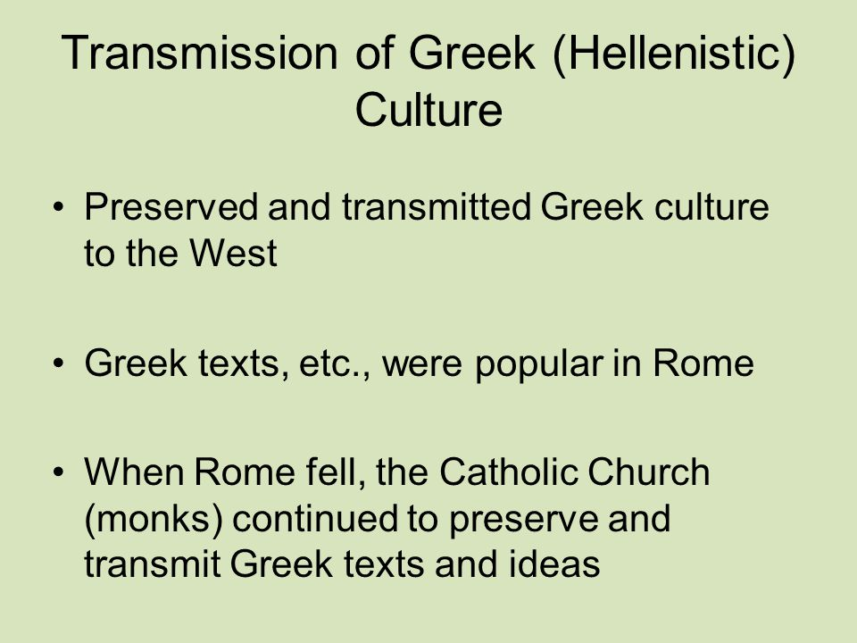 Transmission of Greek (Hellenistic) Culture