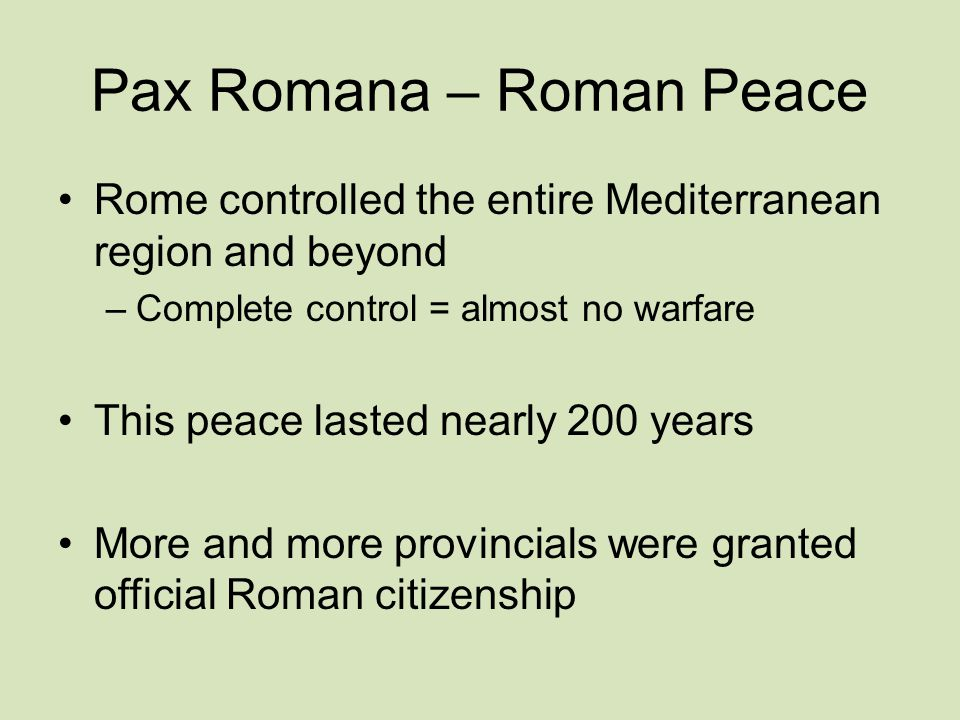 Pax Romana – Roman Peace