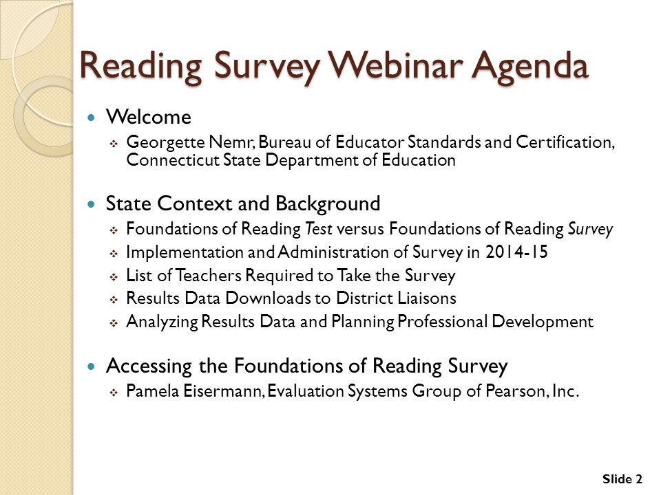 Reading Survey Webinar Agenda
