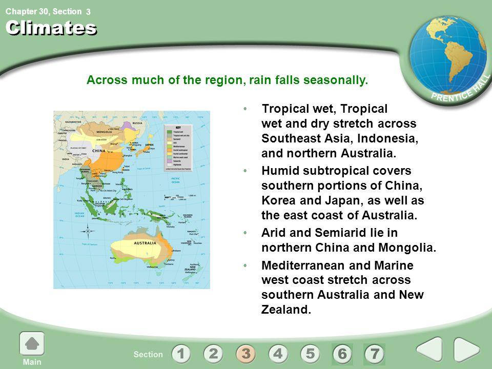Across much of the region, rain falls seasonally.