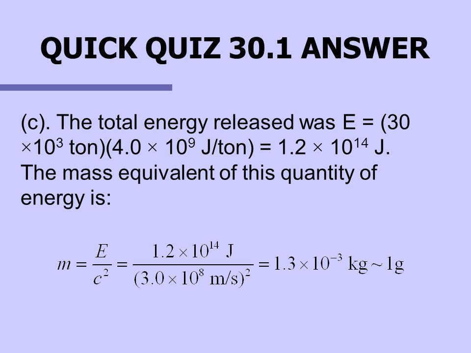 QUICK QUIZ 30.1 ANSWER