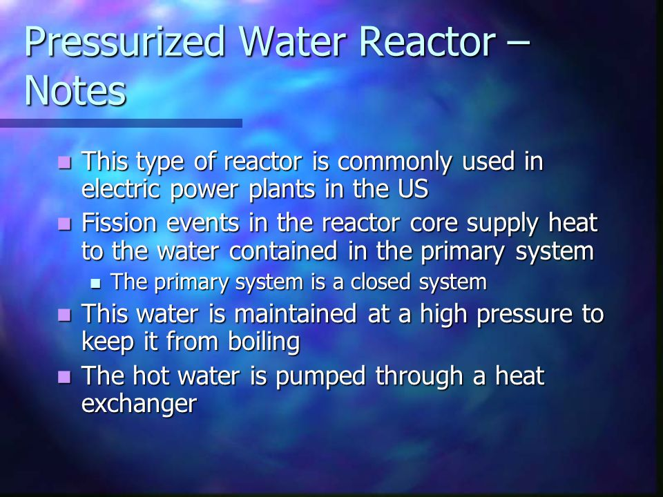 Pressurized Water Reactor – Notes