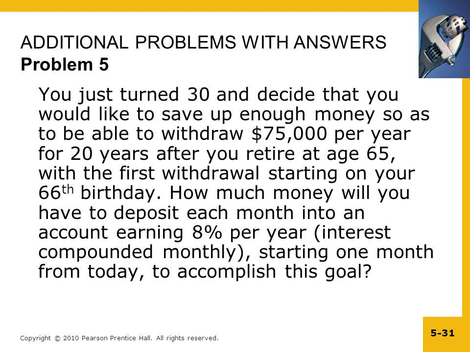 ADDITIONAL PROBLEMS WITH ANSWERS Problem 5