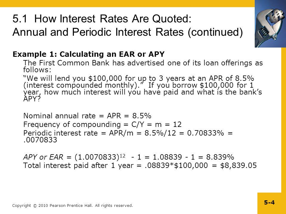 5.1 How Interest Rates Are Quoted: Annual and Periodic Interest Rates (continued)