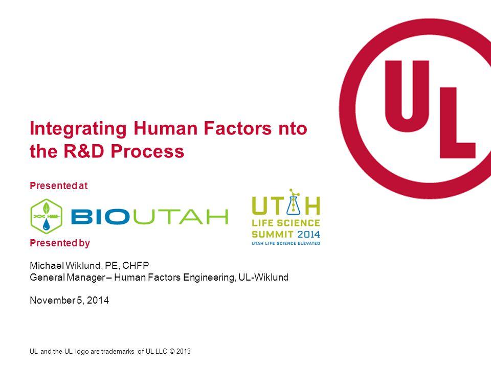 Integrating Human Factors nto the R&D Process