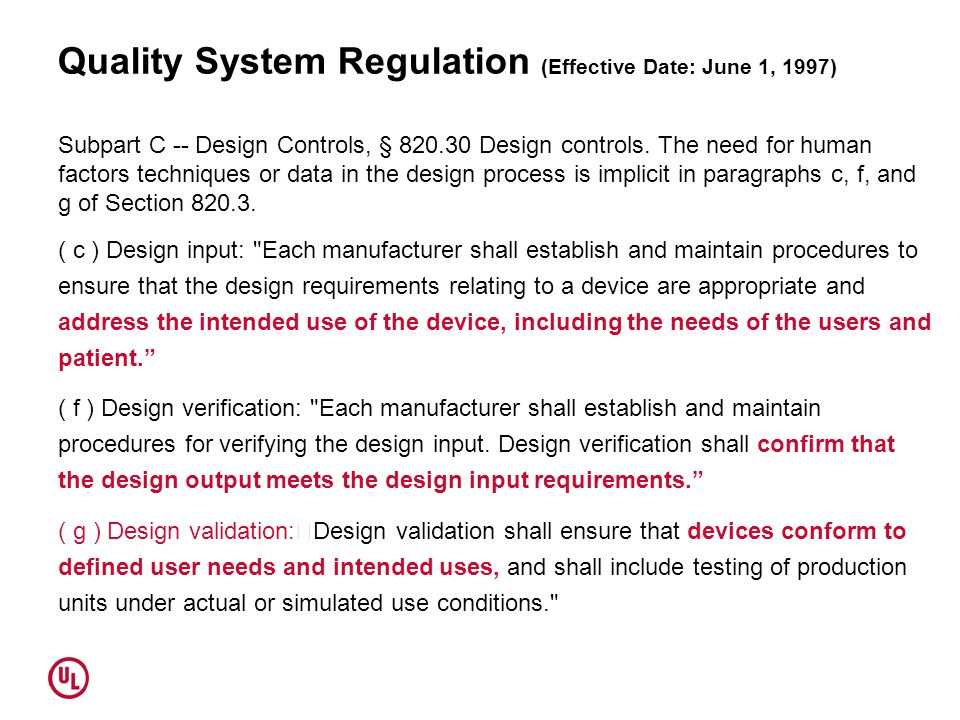 Quality System Regulation (Effective Date: June 1, 1997)