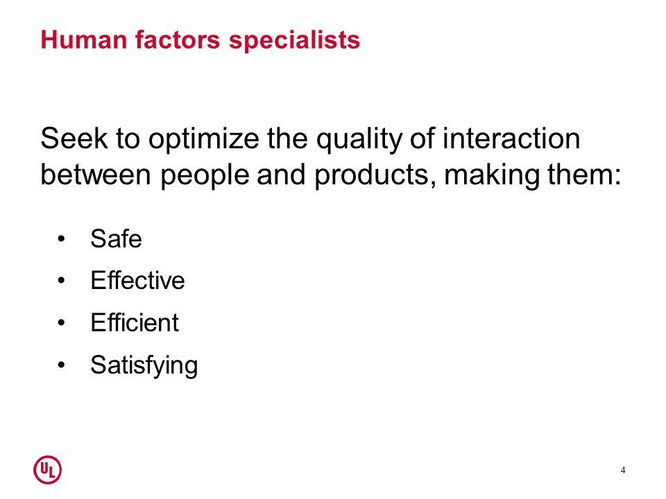 Human factors specialists
