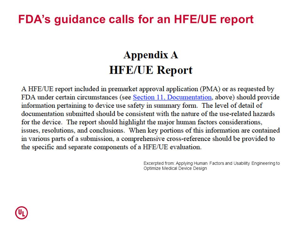 FDA's guidance calls for an HFE/UE report