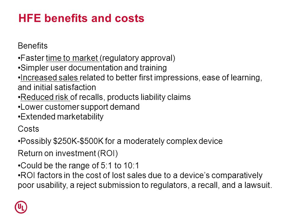 HFE benefits and costs Benefits