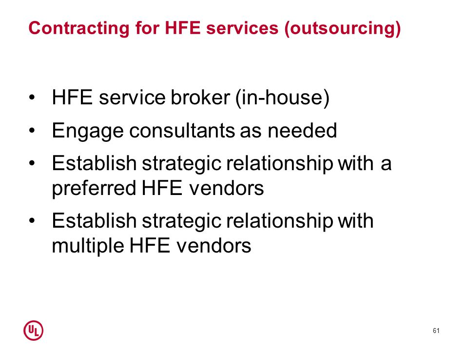 Contracting for HFE services (outsourcing)