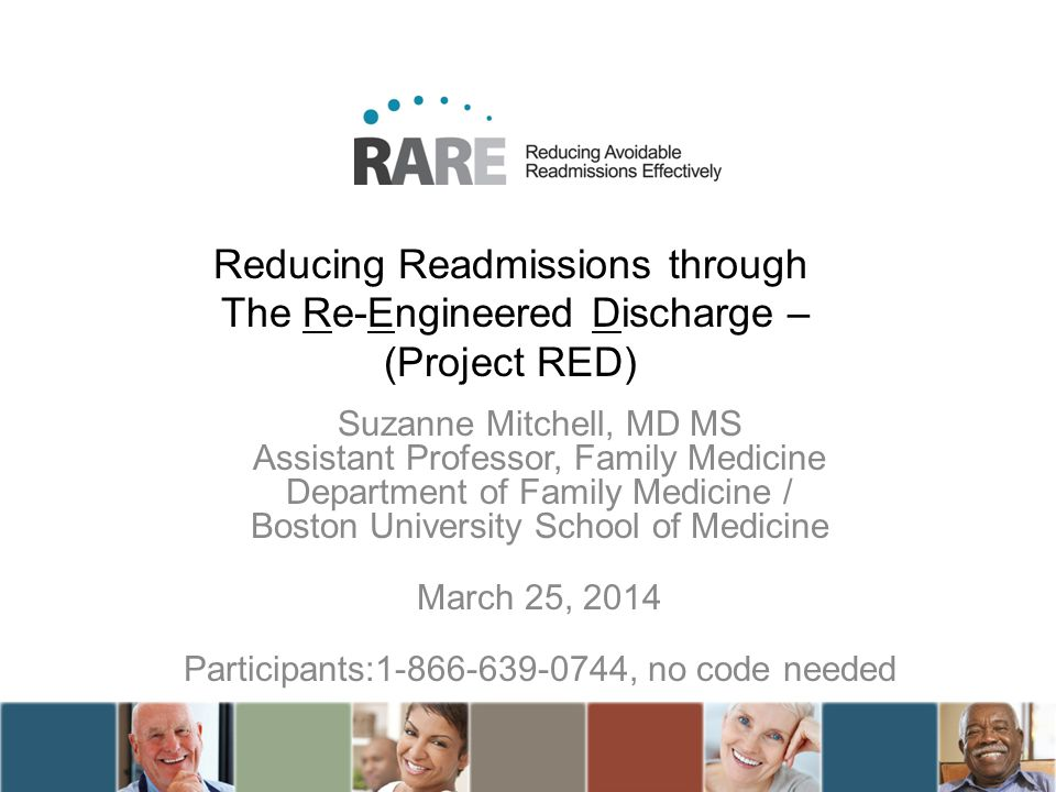 Reducing Readmissions through The Re-Engineered Discharge – (Project RED)