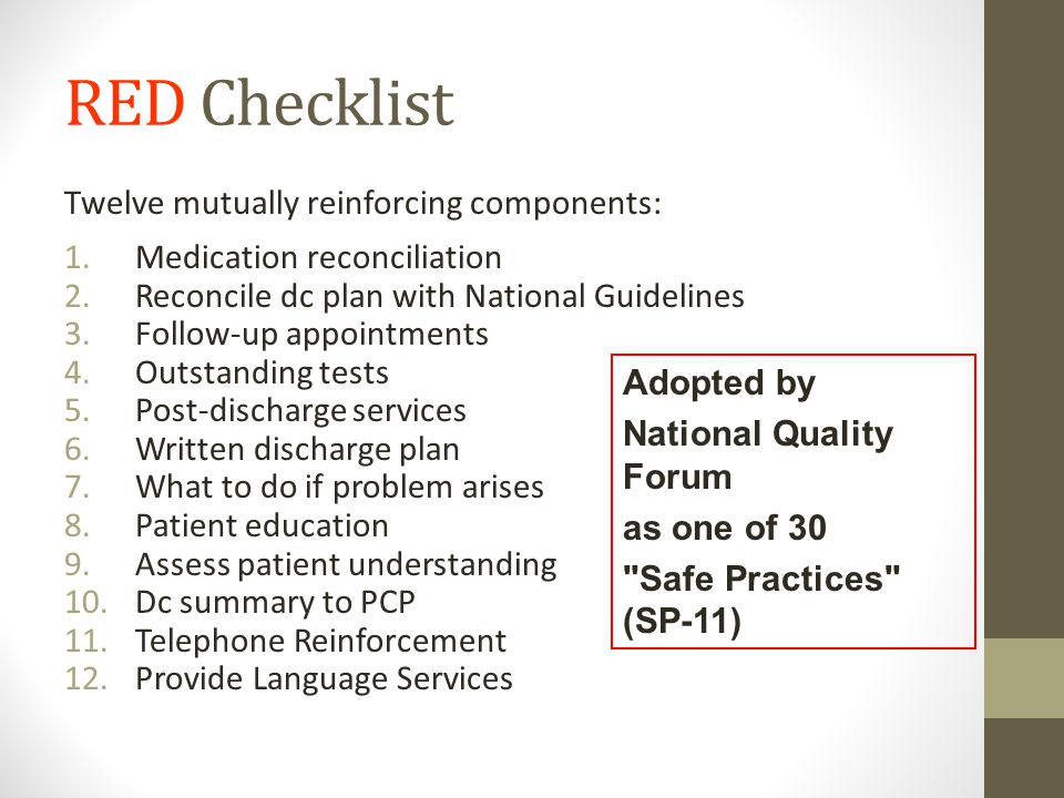 RED Checklist Twelve mutually reinforcing components: