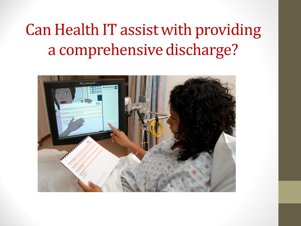 Can Health IT assist with providing a comprehensive discharge