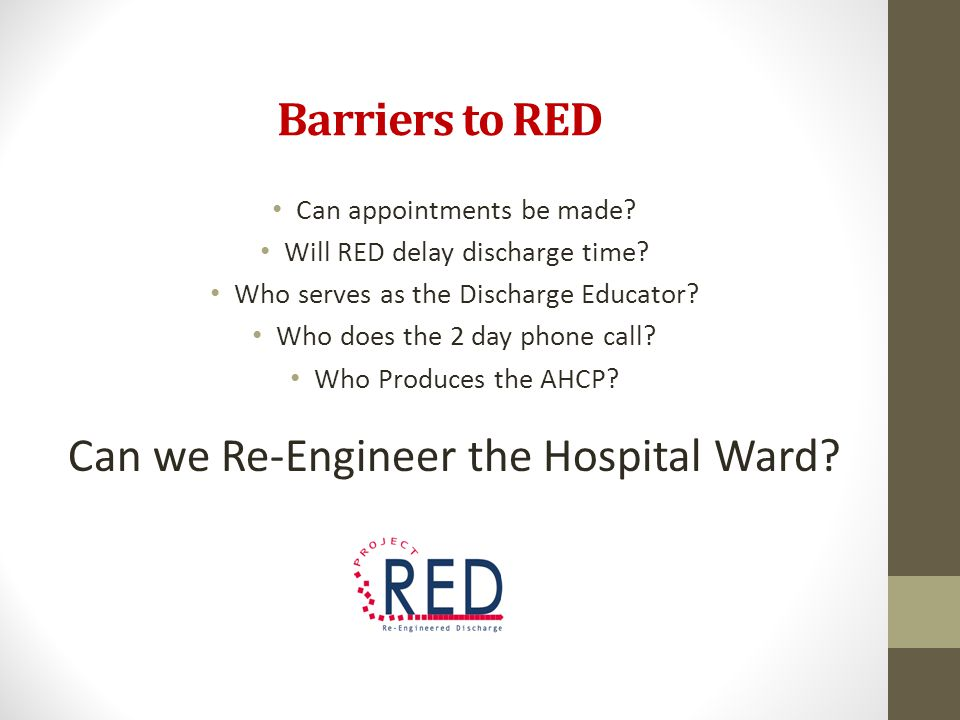 Can we Re-Engineer the Hospital Ward